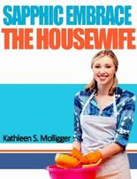 Sapphic Embrace: The Housewife