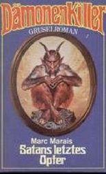 Satans letztes Opfer - Gruselroman.