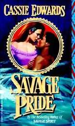 Savage Pride (Savage (Leisure Paperback))