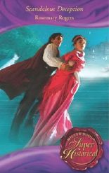 Scandalous Deception (Mills & Boon Superhistorical) (Super Historical Romance)