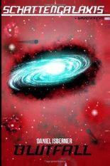 Schattengalaxis - Blutfall: Der Vollständige Sammelband