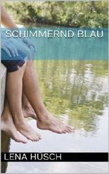Schimmernd Blau (German Edition)