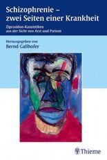 Schizophrenie - zwei Seiten einer Krankheit