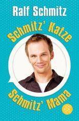 Schmitz' Katze / Schmitz' Mama