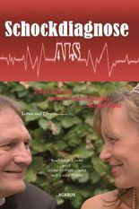 Schockdiagnose ALS. Leben und Pflegen: Zwei Seiten einer unheilbaren Krankheit