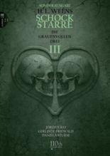 Schockstarre #23 - DIE GRAUENVOLLEN DREI - Teil III