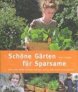 Schöne Gärten für Sparsame