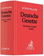 Schönfelder Deutsche Gesetze, gebundene Ausgabe ohne Fortsetzung. Ausg.II/2013