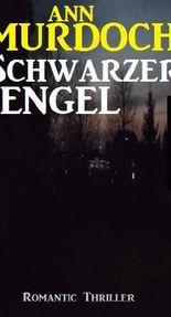 Schwarzer Engel: Romantic Thriller