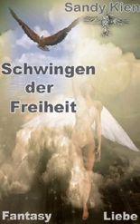 Schwingen der Freiheit (German Edition)