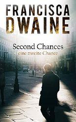 Second Chances: Eine zweite Chance