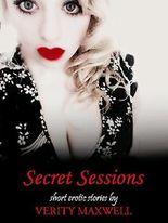 Secret Sessions -Short Erotic Stories (Lesbian, Rough Sex & Virgin Erotica)