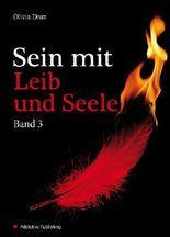 Sein mit Leib und Seele - band 3