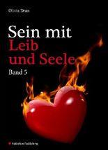 Sein mit Leib und Seele - band 5