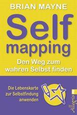 Self Mapping - Den Weg zum wahren Selbst finden