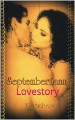Septembermann: Lovestory