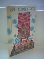 Sergej Michalkow: Drei kleine Ferkel [Kinderbuchverlag Berlin] [hardcover]
