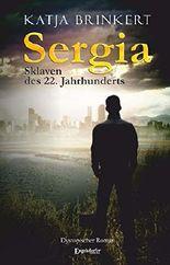 Sergia - Sklaven des 22. Jahrhunderts