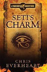 Seti's Charm: A Max Carter Adventure (Max Carter Adventures Book 1)