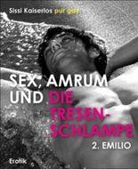 Sex, Amrum und die Tresenschlampe: 2. Emilio