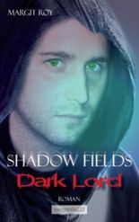Shadow Fields - Band 2: Dark Lord