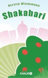 Shakahari: Eine romantische Geschichte aus dem bayrischen Oberland (KNAUR eRIGINALS)