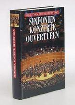 Sinfonien - Konzerte - Ouvertüren. Bibliothek der Meisterwerke.