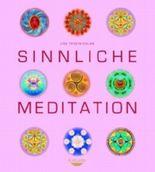 Sinnliche Meditation