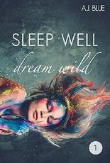 Sleep well - dream wild (1)