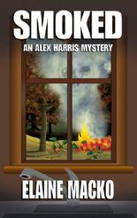 Smoked (An Alex Harris Mystery Book 5)