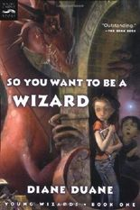 So You Want to Be a Wizard by Duane, Diane (2003) Paperback