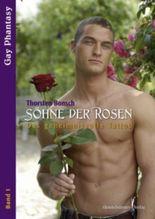 Söhne der Rosen - Das geheimnisvolle Tattoo (Gay Phantasy)