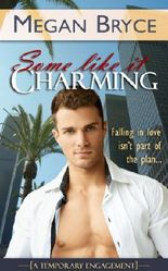 Some Like It Charming (A Temporary Engagement Book 1)