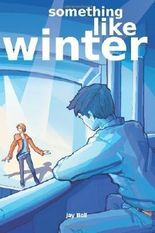 Something Like Winter by Bell, Jay (2012)