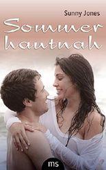 Sommer hautnah - Erotischer Liebesroman