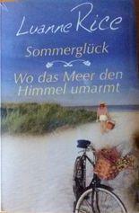 Sommerglück / Wo das Meer den Himmel umarmt
