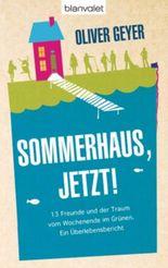 Sommerhaus jetzt!