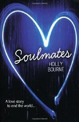 Soulmates by Holly Bourne (2013) Paperback