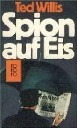 Spion auf Eis : Roman. = The left-handed sleeper. rororo 4503 ; 3499145030 Aus d. Engl. von Otto Bayer,