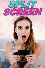 Split Screen - A Gender Swap Erotic Romance