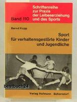Sport für verhaltensgestörte Kinder und Jugendliche