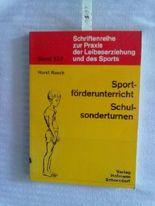 Sportförderunterricht, Schulsonderturnen.