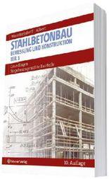 Stahlbetonbau. Bemessung und Konstruktion / Grundlagen - Biegebeanspruchte Bauteile