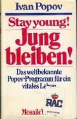 Stay young - Jung bleiben