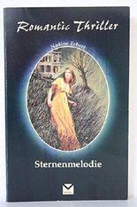 Sternenmelodie (Romantic Thriller)