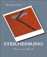 Sternenring - Das erste Buch: Unsere letzte Chance