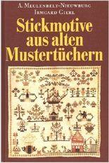 Stickmotive aus alten Mustertüchern