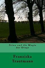 Stina und die Magie der Dinge