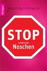Stop - Schluss mit Naschen