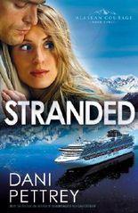 Stranded (Alaskan Courage Book #3)